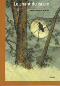 Le Chant du Zazen – Livret Kusen de Guy Mokuhō