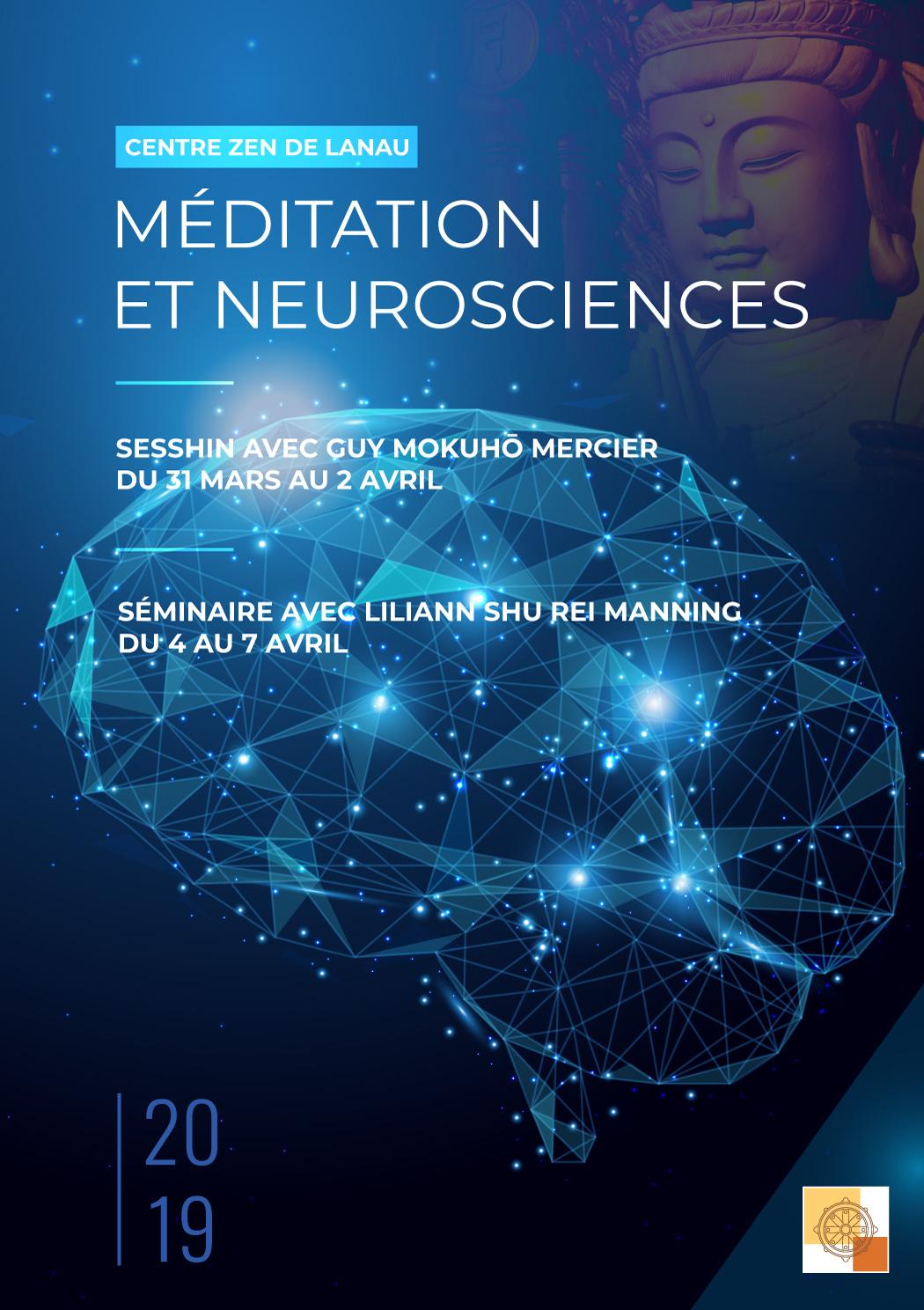 31 mars – 7 avril 2019 – Méditation et neurosciences – Centre Zen Lanau