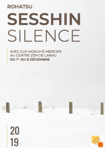 Rohatsu Sesshin – 1-8 Décembre – Sesshin en Silence