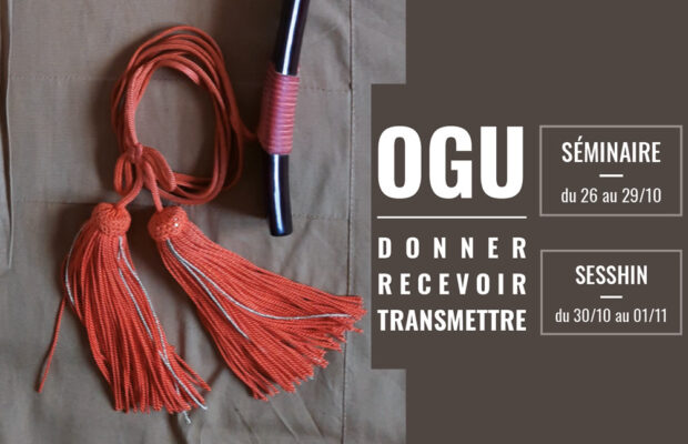 26-29 Oct -Séminaire OGU (Donner – Recevoir – Transmettre)