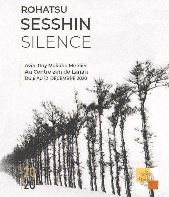 6-12 Déc – Rohatsu Sesshin en Silence a Centre Zen Lanau