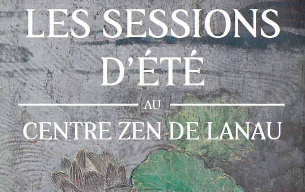 Session d'été – au centre zen de Lanau – 7 au 15 août