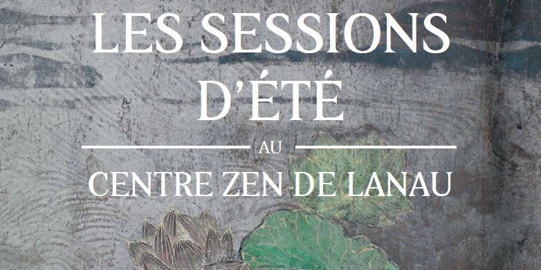 Summer Session at Lanau Zen Centre – 7 to 15 August