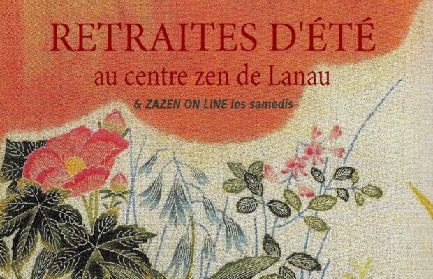 Session d'Été a Centre Zen Lanau – 13-21 Août '21