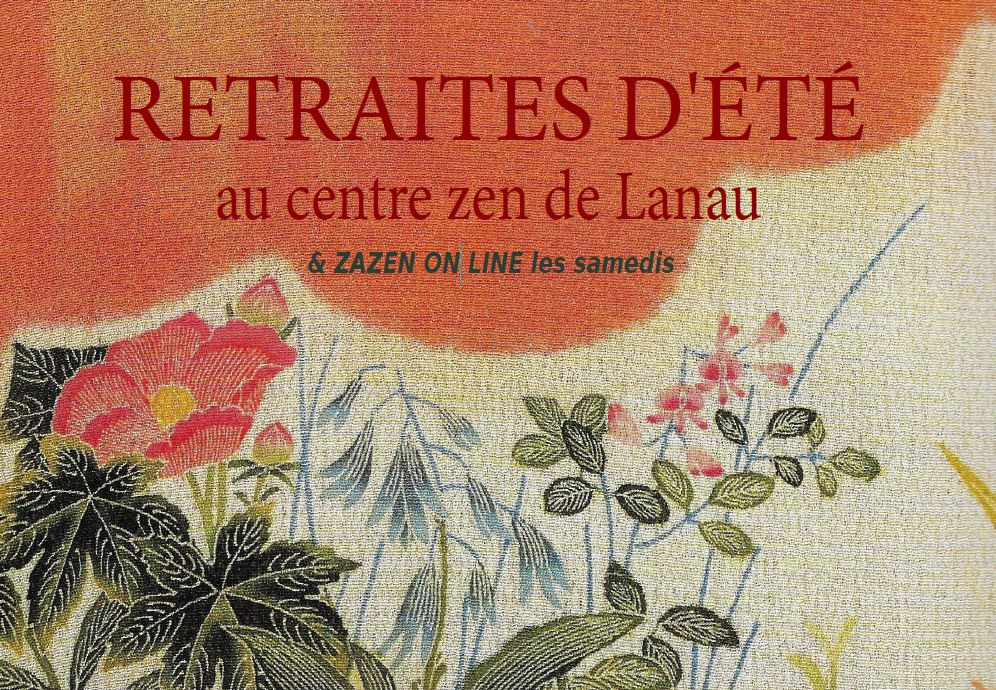Session d'Été à Centre Zen Lanau  9 – 17 Juillet '21