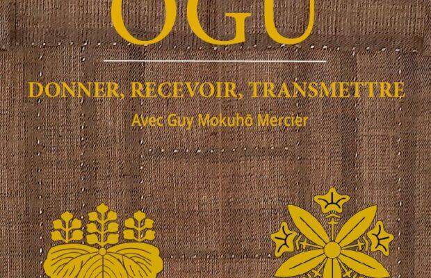 Sesshin – 29-31 octobre – après Séminaire OGU