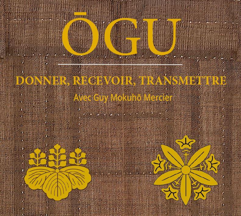 "Séminaire OGU ""Donner, Recevoir, Transmettre"" – 25-28 Oct"